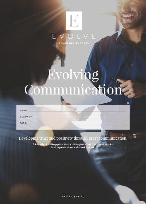 This is a communications workbook, part of the coaching programme delivered by Evolve Member